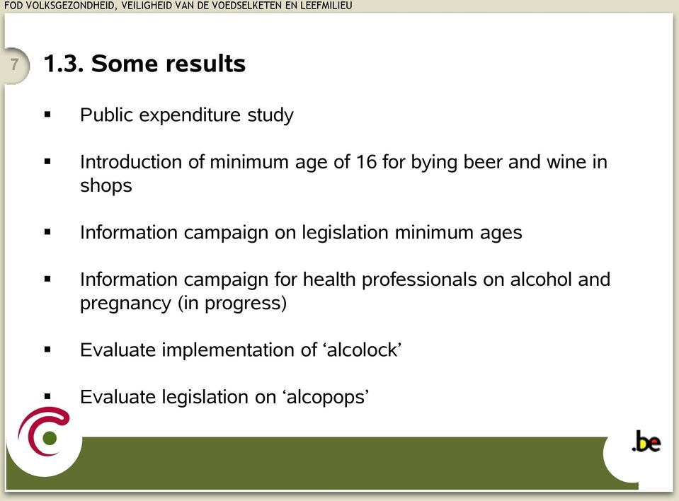 bying beer and wine in shops Information campaign on legislation minimum ages
