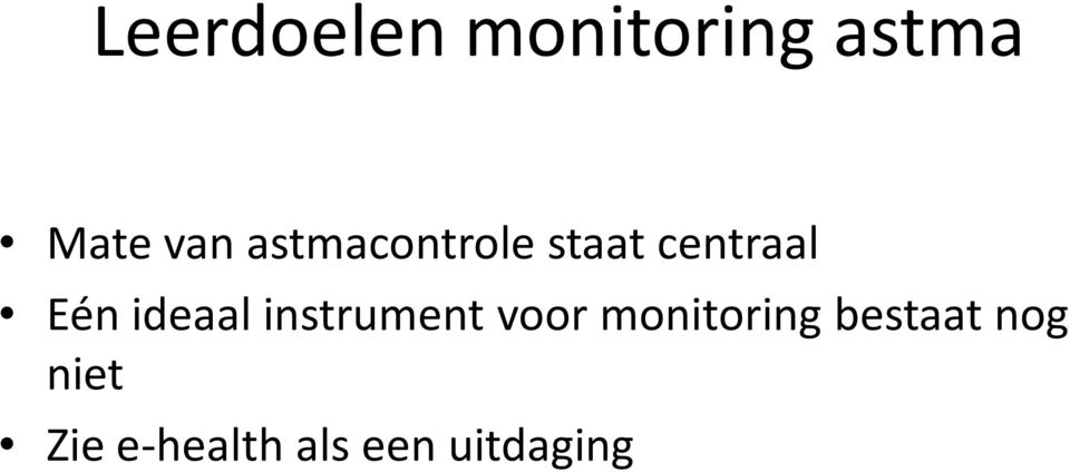 ideaal instrument voor monitoring