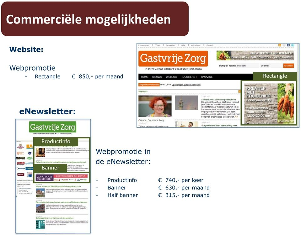 Productinfo Banner Webpromotie in de enewsletter: -