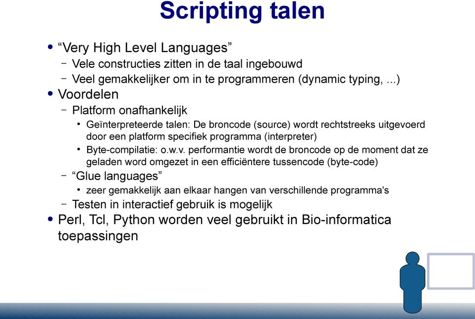(interpreter) Byte-compilatie: o.w.v.