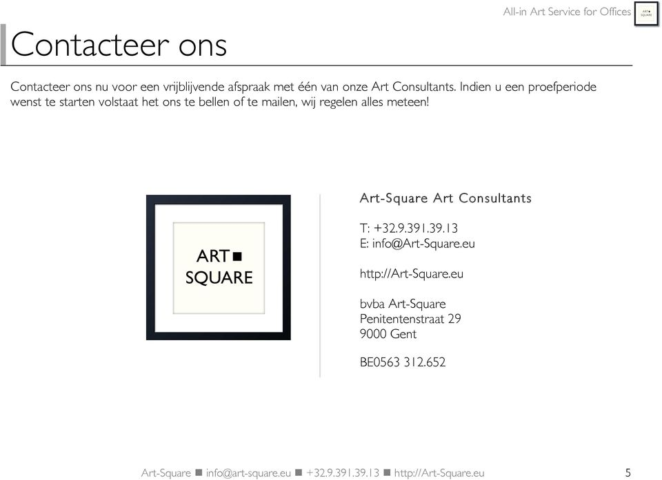 info@art-square.eu n n +32.