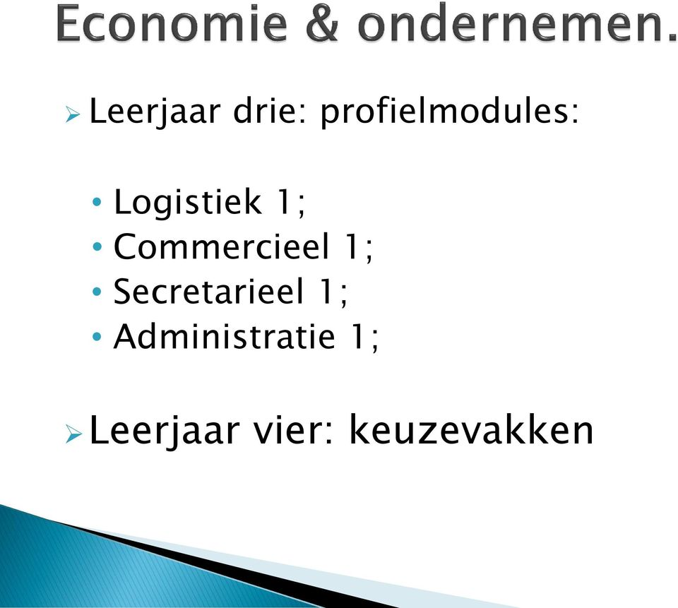 Commercieel 1; Secretarieel