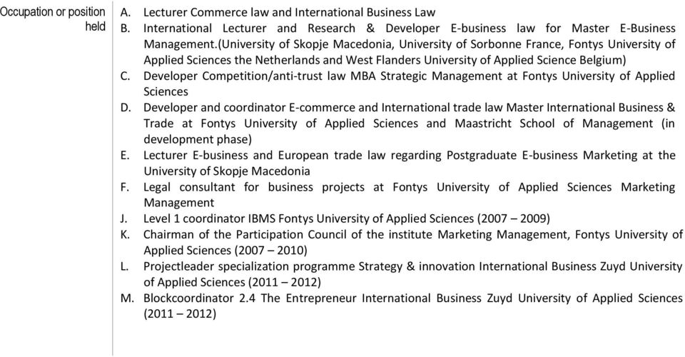 Developer Competition/anti-trust law MBA Strategic Management at Fontys University of Applied Sciences D.