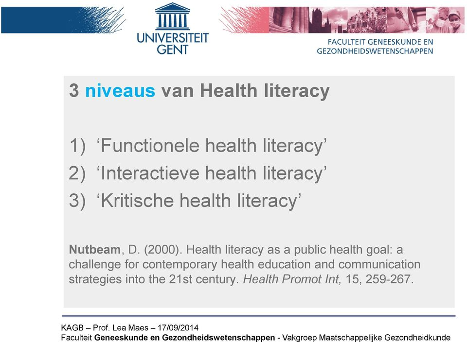 Health literacy as a public health goal: a challenge for contemporary health