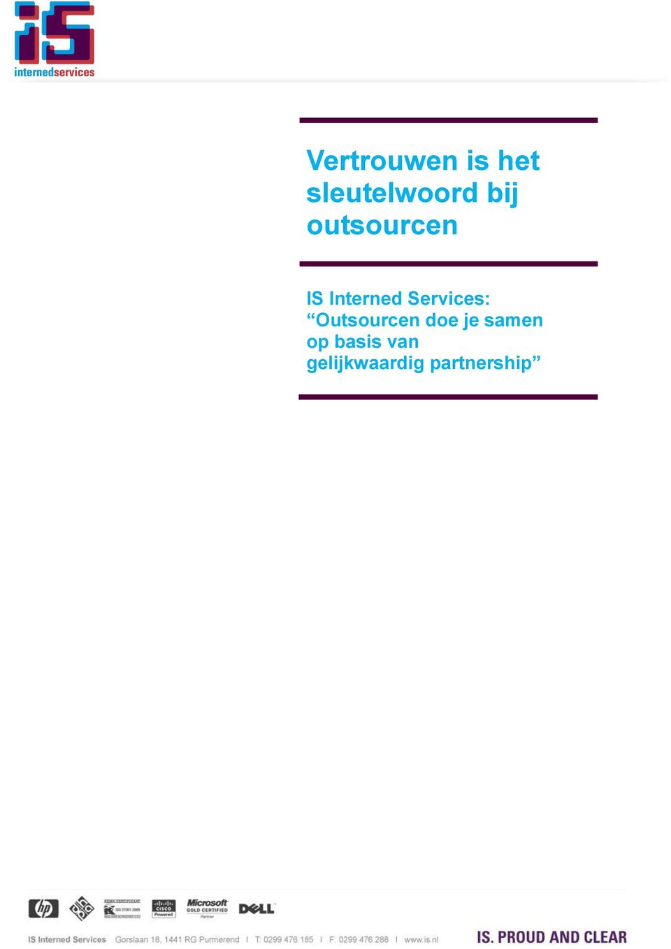 Services: Outsourcen doe je