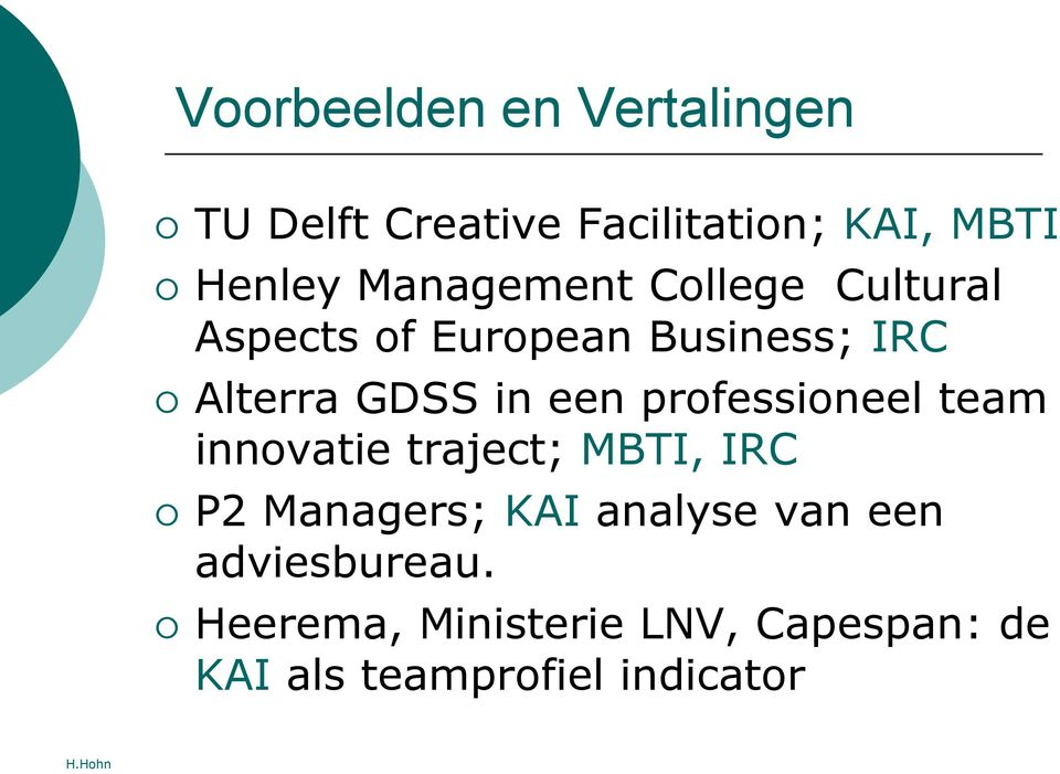een professioneel team innovatie traject; MBTI, IRC P2 Managers; KAI analyse