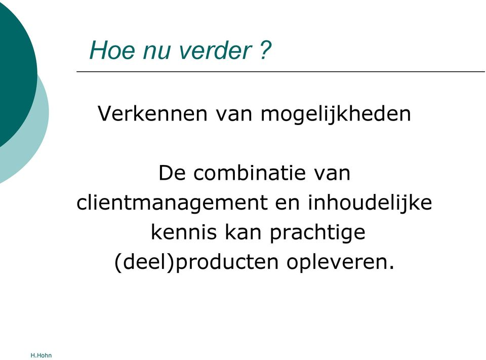 combinatie van clientmanagement en