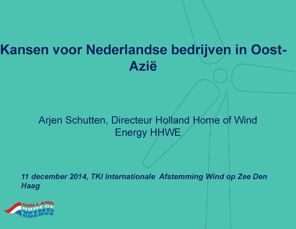 of Wind Energy HHWE 11 december 2014, TKI