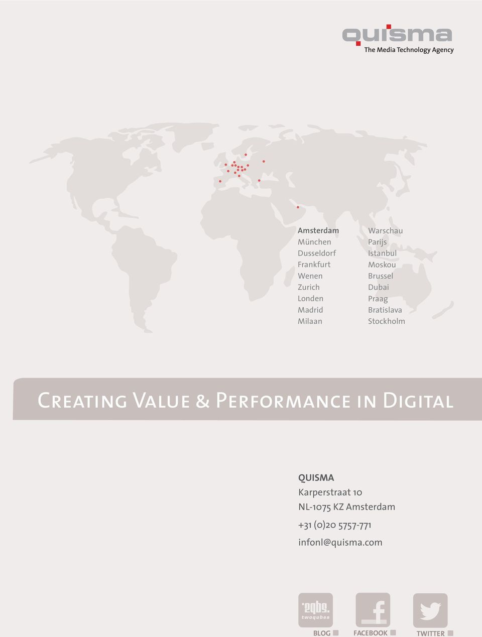 Stockholm Creating Value & Performance in Digital QUISMA Karperstraat