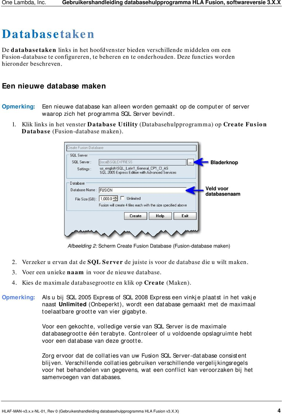 Klik links in het venster Database Utility (Databasehulpprogramma) op Create Fusion Database (Fusion-database maken).