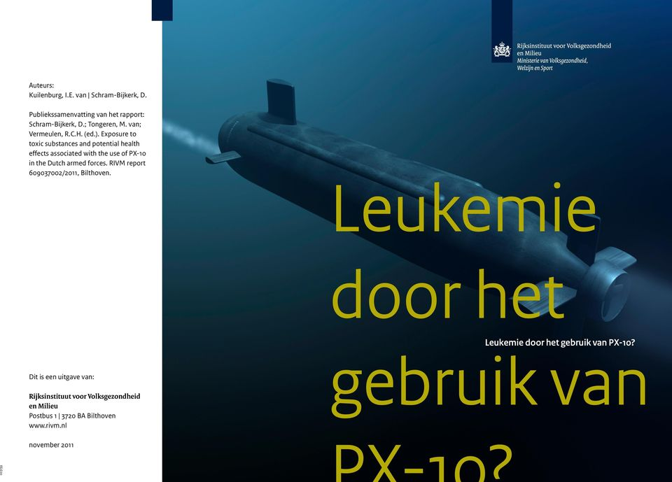 Exposure to toxic substances and potential health effects associated with the use of PX-10 in the Dutch armed forces.