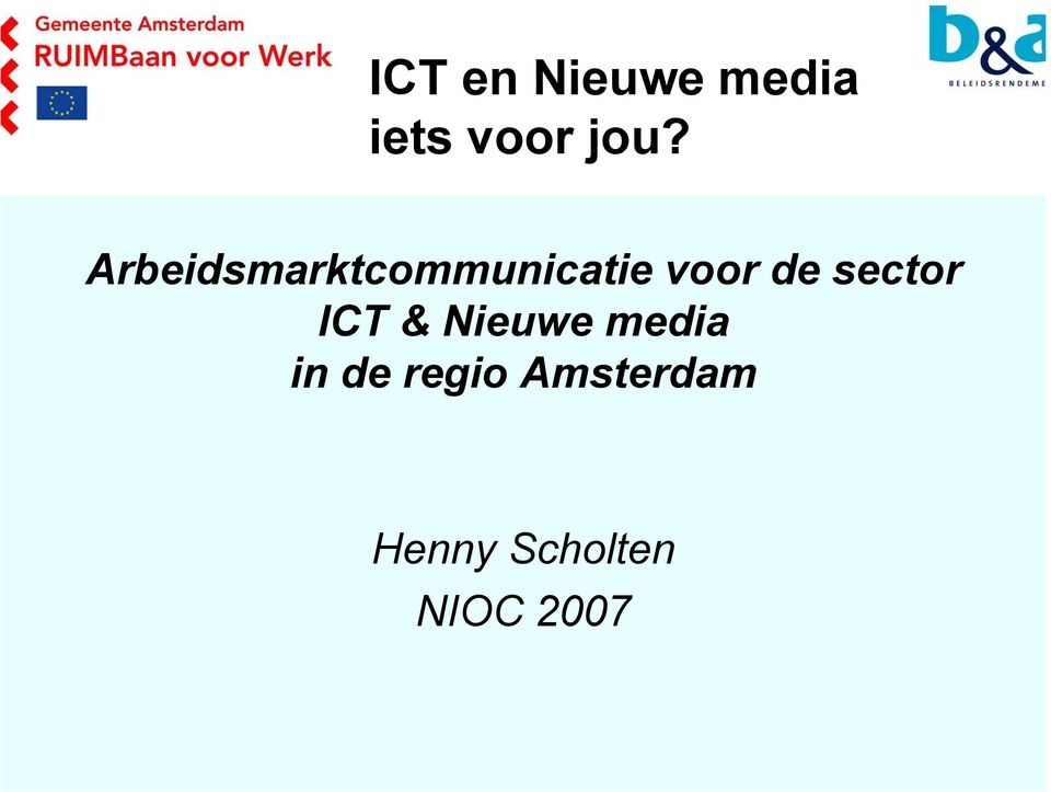 sector ICT & Nieuwe media in de