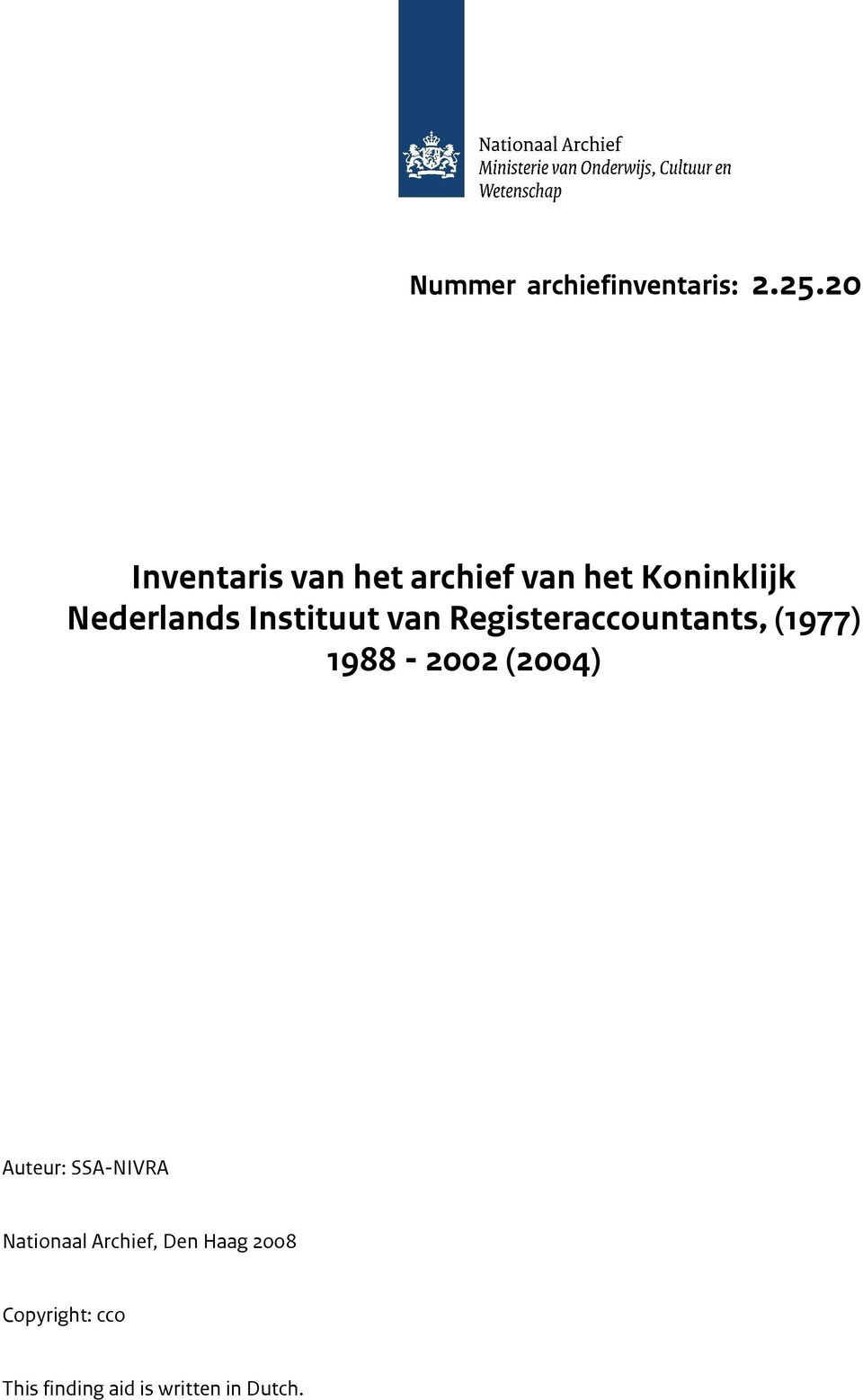Instituut van Registeraccountants, (1977) 1988-2002 (2004)