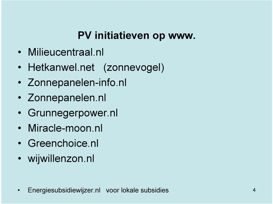 nl Grunnegerpower.nl Miracle-moon.nl Greenchoice.