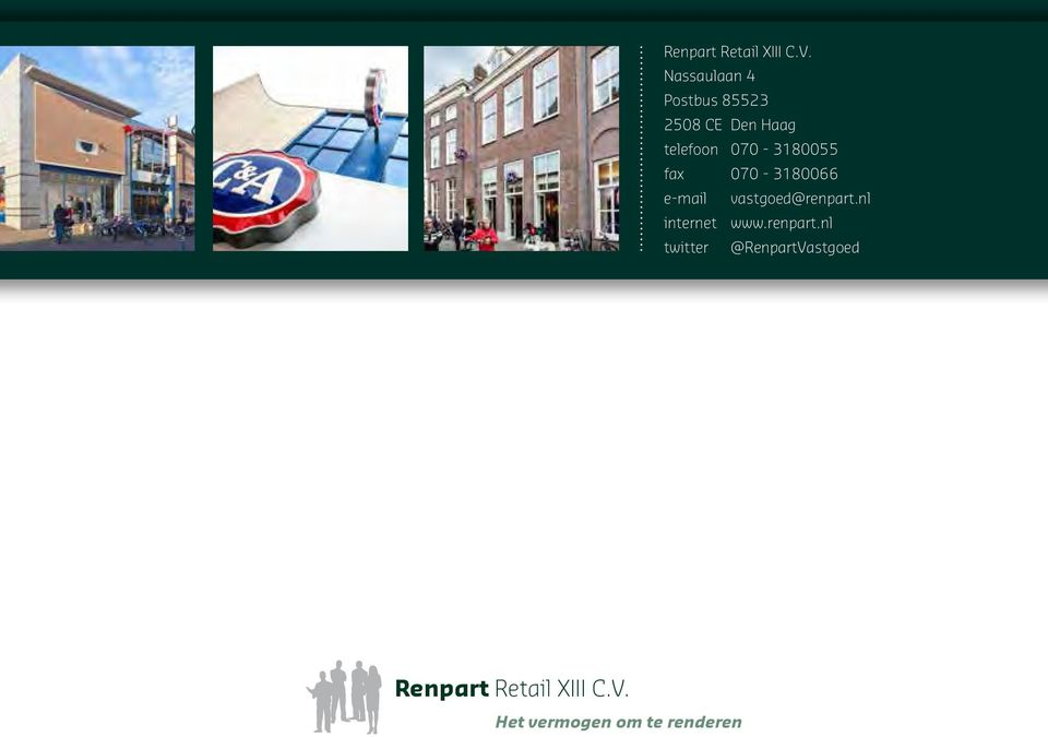 070-3180055 fax 070-3180066 e-mail vastgoed@renpart.