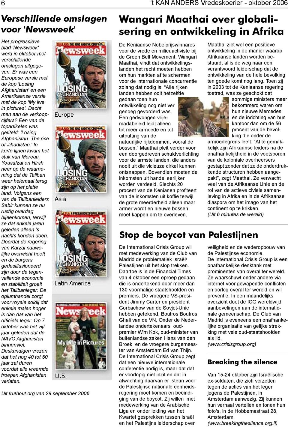 Een van de topartikelen was getiteld: 'Losing Afghanistan: The rise of Jihadistan.