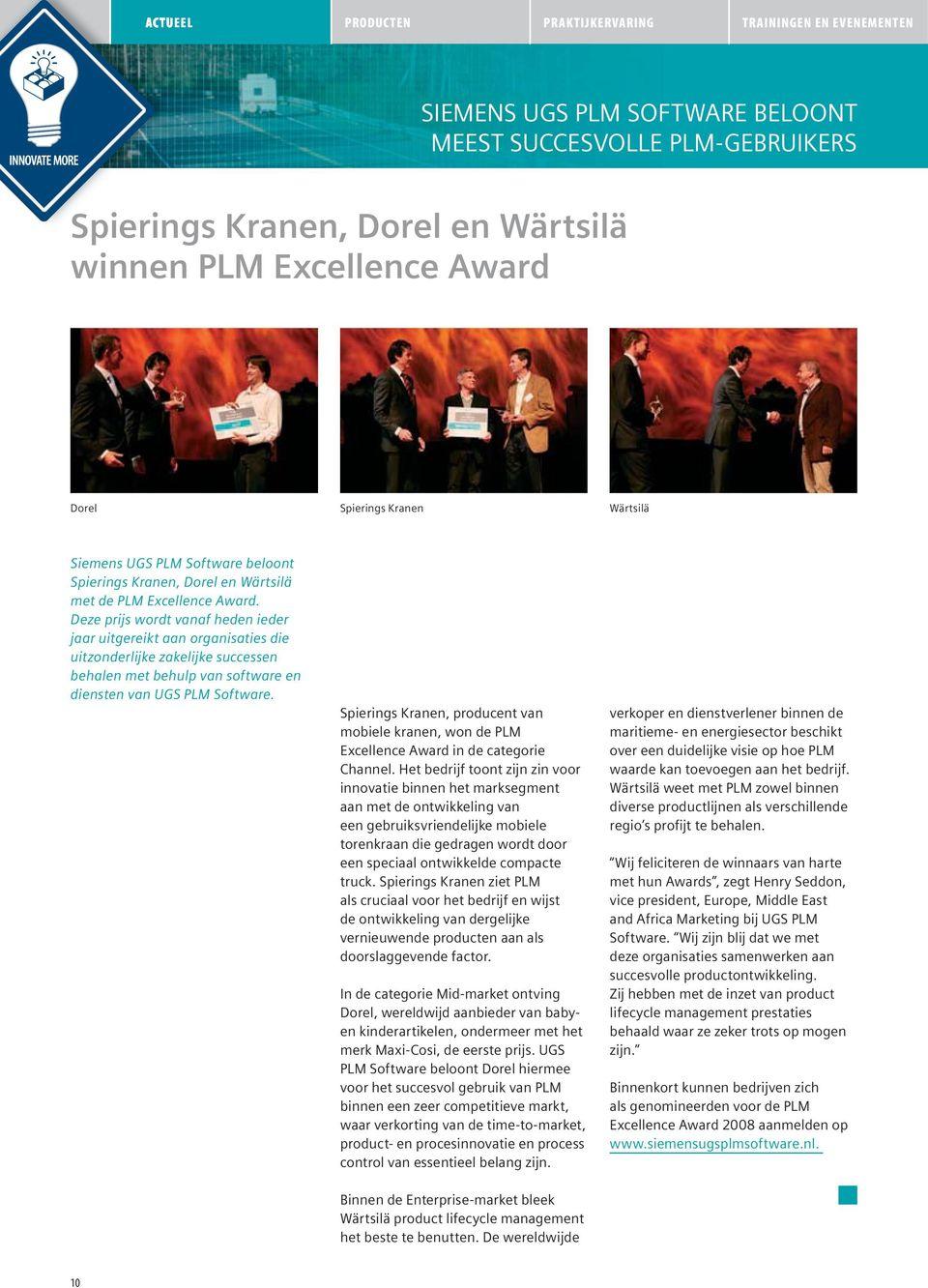 Spierings Kranen, producent van mobiele kranen, won de PLM ExcellenceAwardindecategorie Channel.