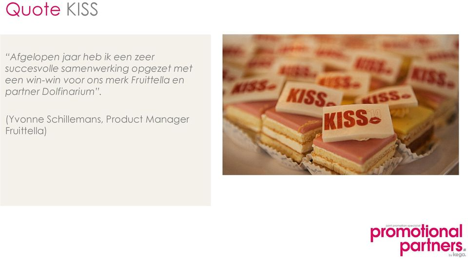 win-win voor ons merk Fruittella en partner