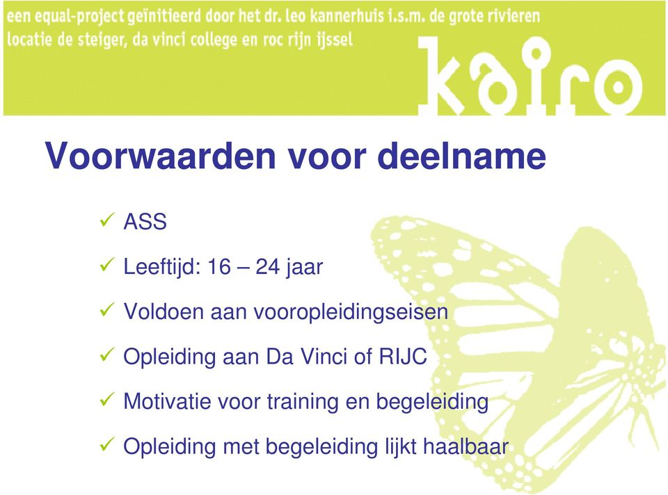 aan Da Vinci of RIJC Motivatie voor training en