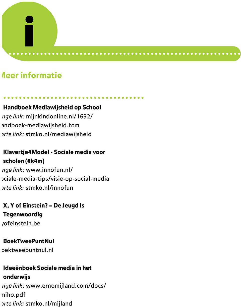 nl/ sociale-media-tips/visie-op-social-media korte link: stmko.nl/innofun X, Y of Einstein?