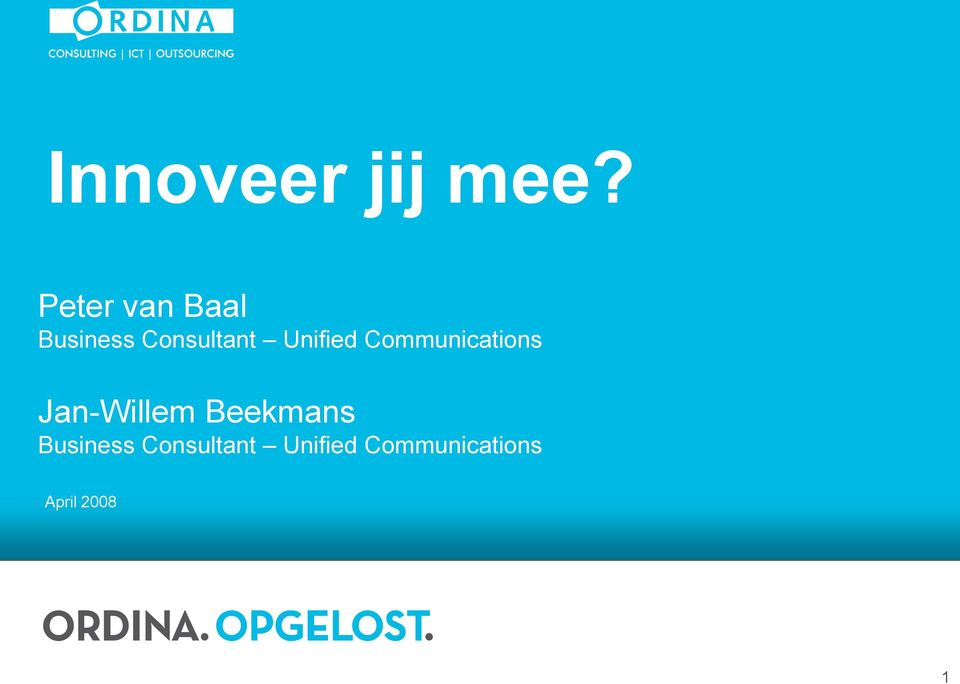 Unified Communications Jan-Willem