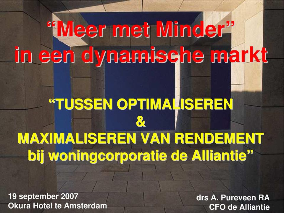 woningcorporatie de Alliantie 19 september 2007