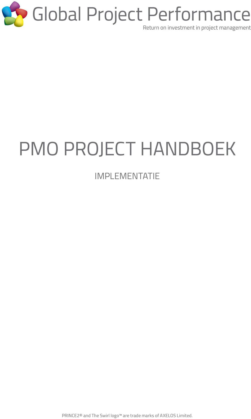 IMPLEMENTATIE PRINCE2 and The