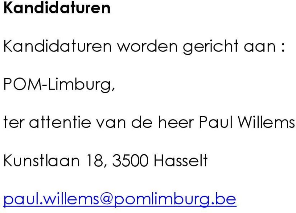 attentie van de heer Paul Willems