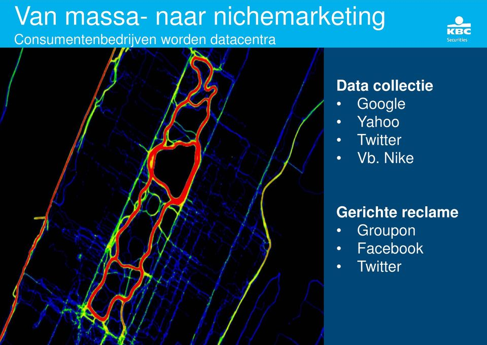 Data collectie Google Yahoo Twitter Vb.