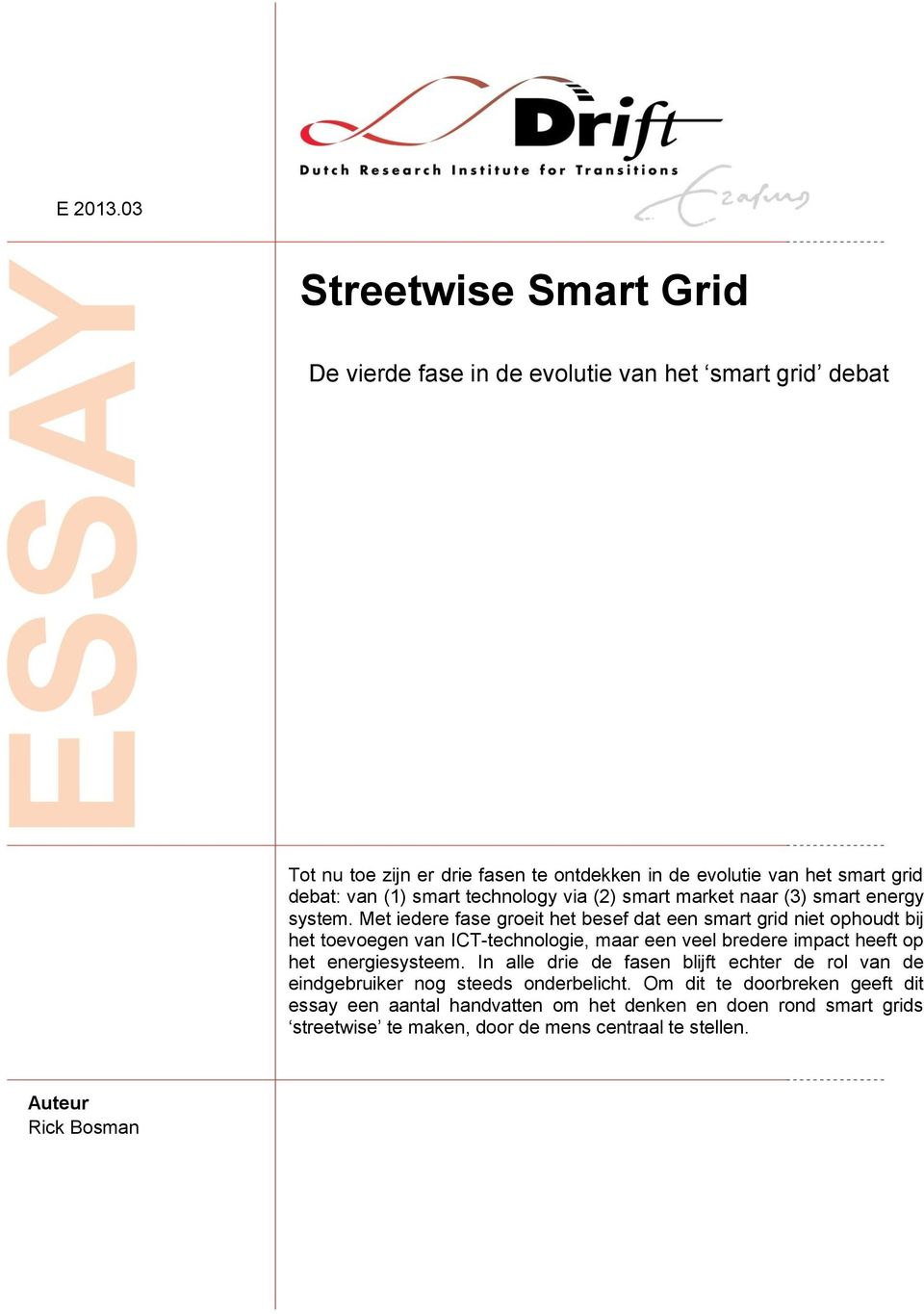 (1) smart technology via (2) smart market naar (3) smart energy system.