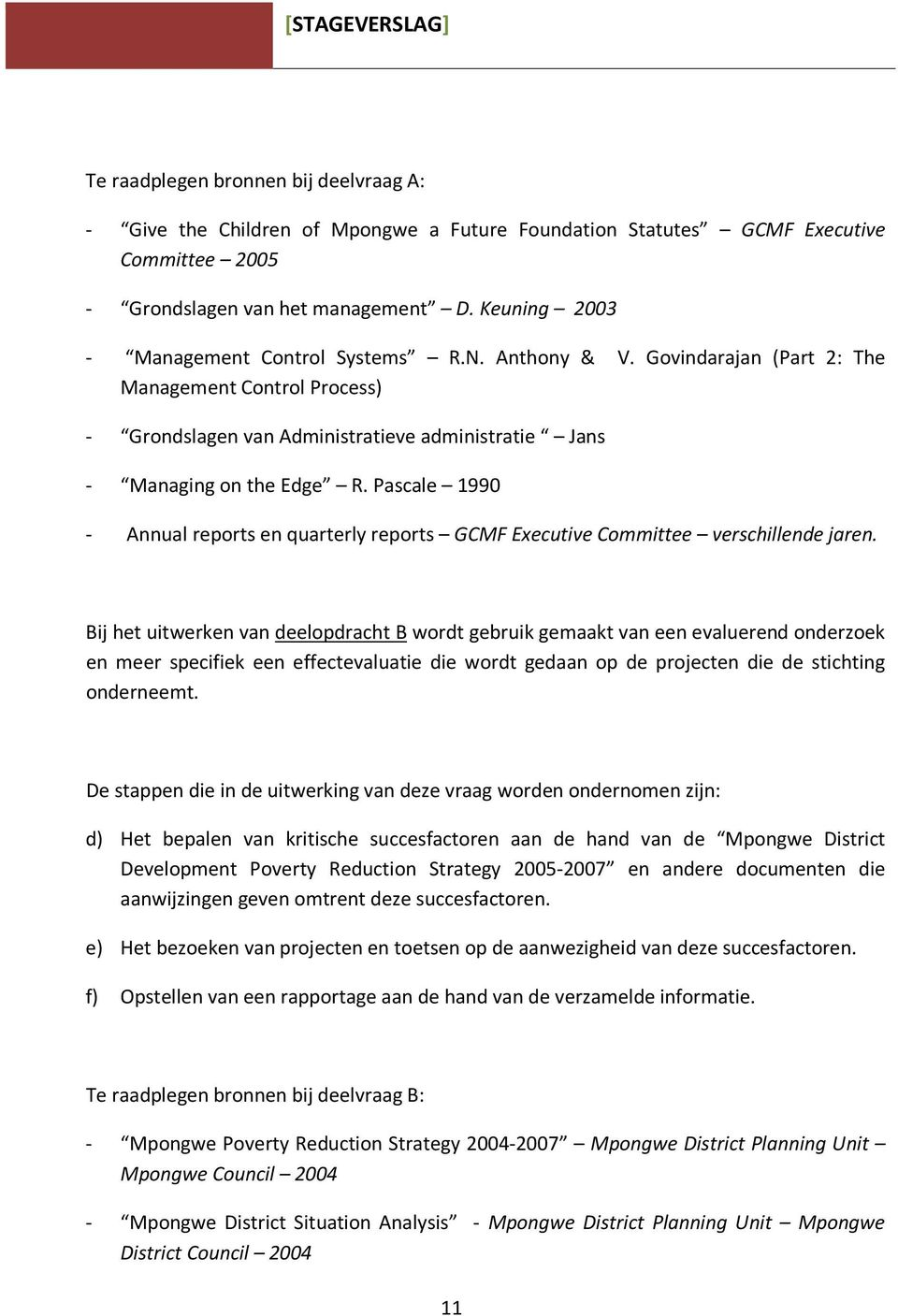 Pascale 1990 - Annual reports en quarterly reports GCMF Executive Committee verschillende jaren.