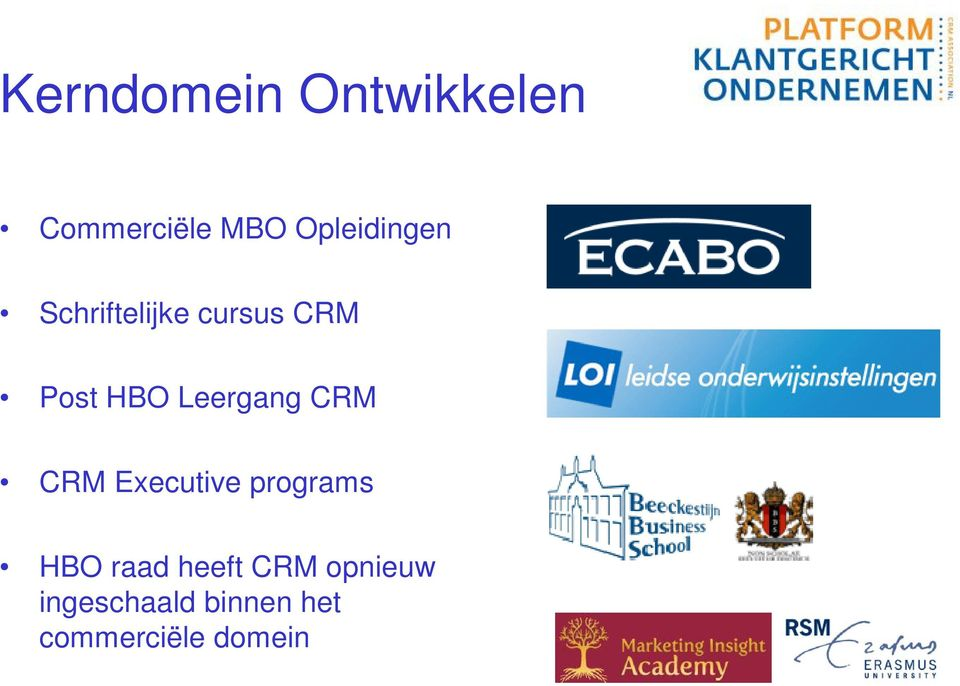 Leergang CRM CRM Executive programs HBO raad