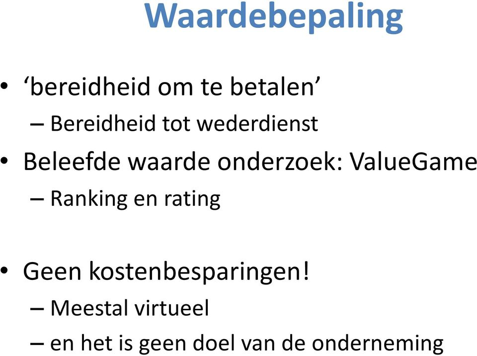 ValueGame Ranking en rating Geen kostenbesparingen!