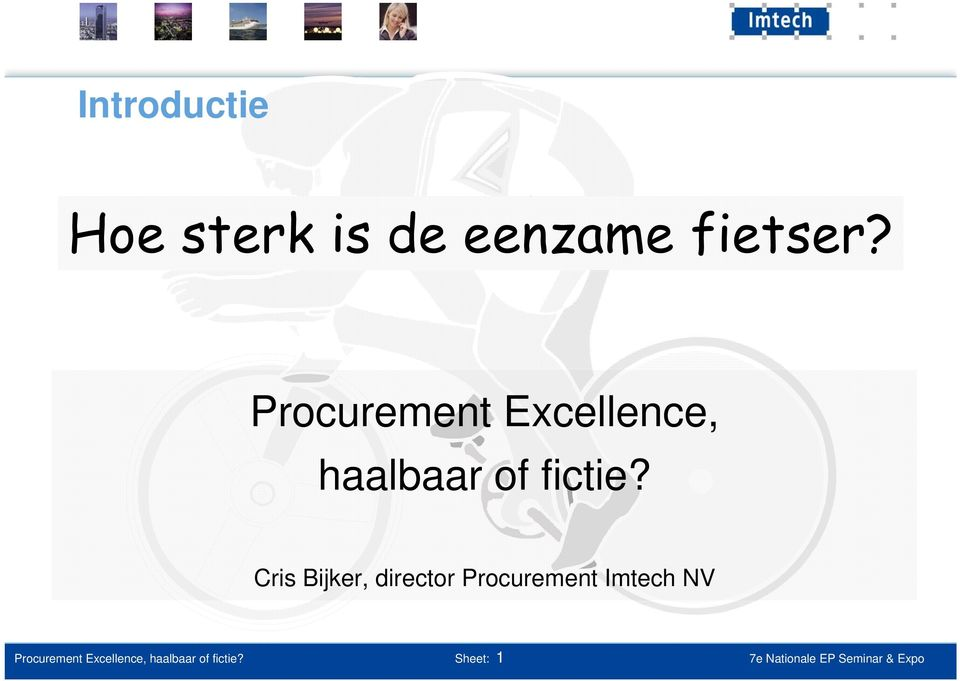 Cris Bijker, director Procurement Imtech NV  Sheet: 1