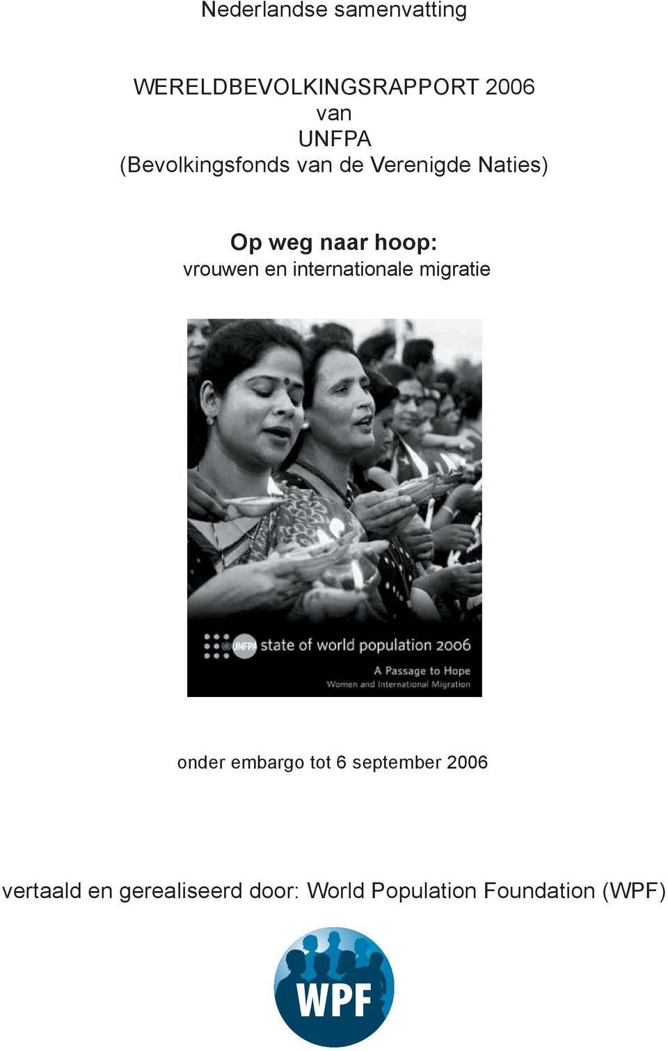 vrouwen en internationale migratie onder embargo tot 6 september