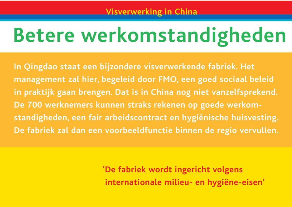 Dat is in China nog niet vanzelfsprekend.