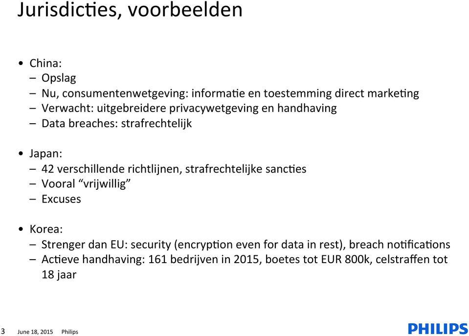 strafrechtelijke sancaes Vooral vrijwillig Excuses Korea: Strenger dan EU: security (encrypaon even for data in rest),