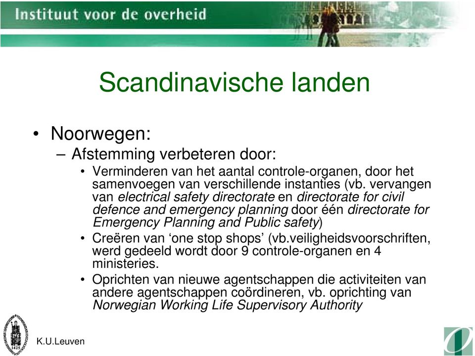 vervangen van electrical safety directorate en directorate for civil defence and emergency planning door één directorate for Emergency Planning and
