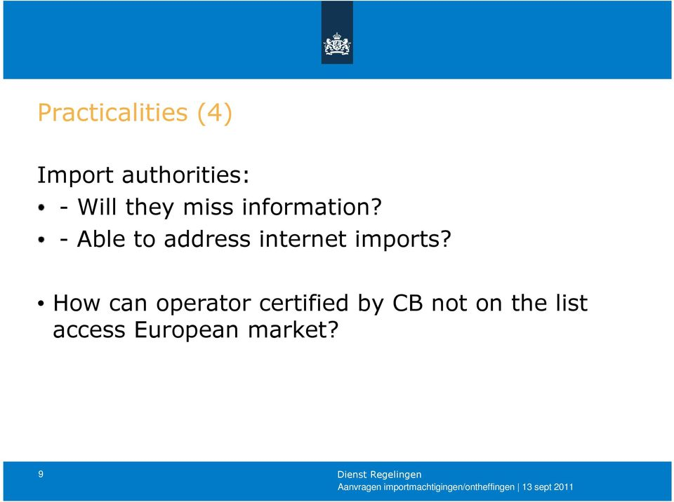 - Able to address internet imports?