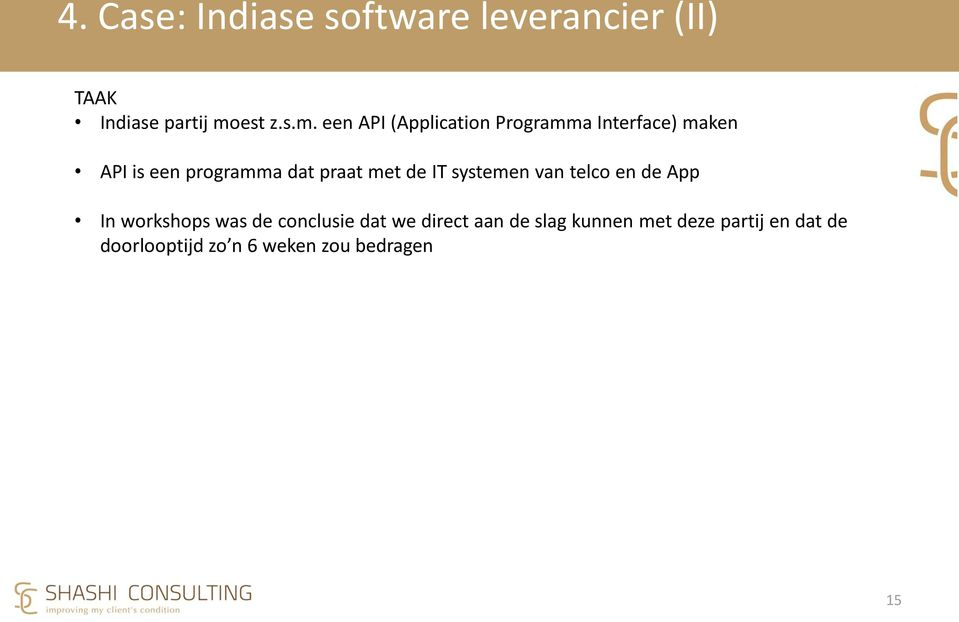 een API (Application Programma Interface) maken API is een programma dat praat