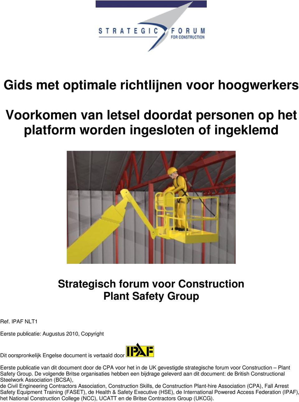 forum voor Construction Plant Safety Group.