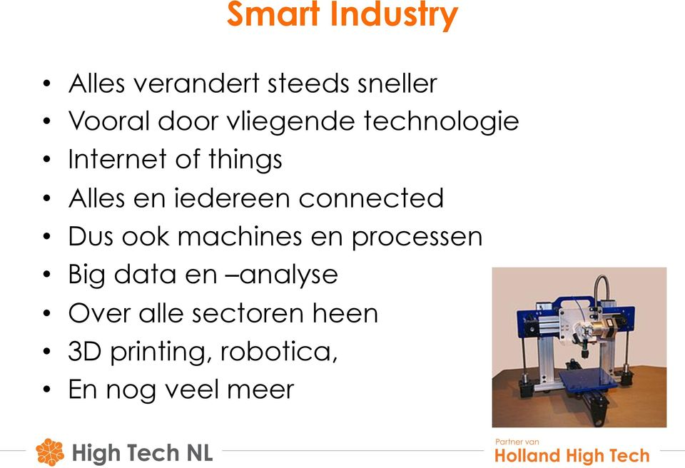 connected Dus ook machines en processen Big data en analyse