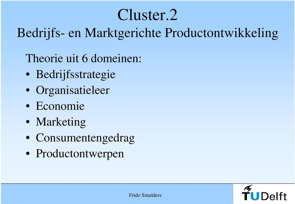 Productontwikkeling Theorie uit 6