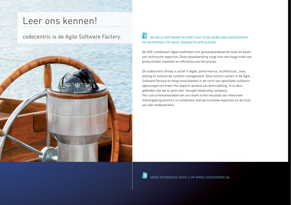 De codecentric Groep is actief in Agile, performance, architectuur, Java, testing en enterprise content management.