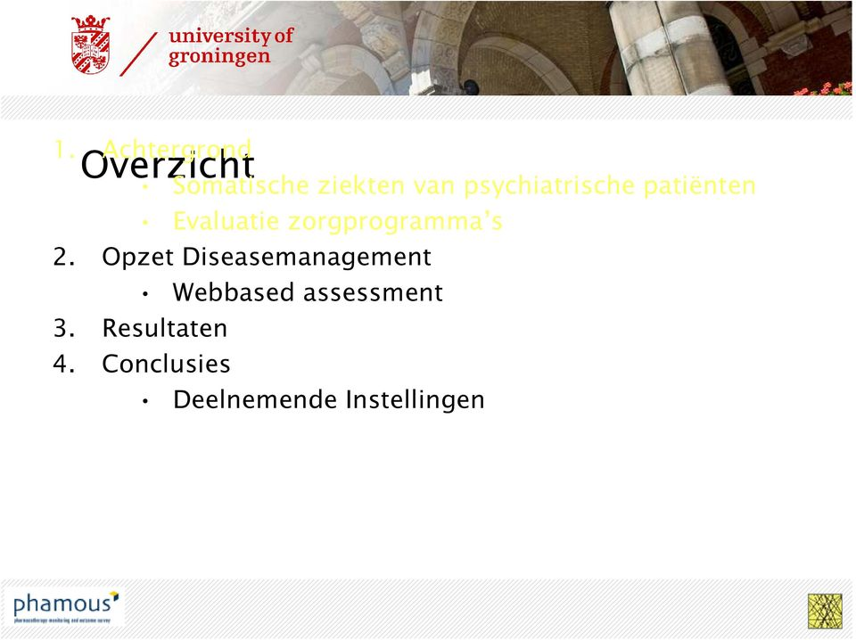 s 2. Opzet Diseasemanagement Webbased assessment