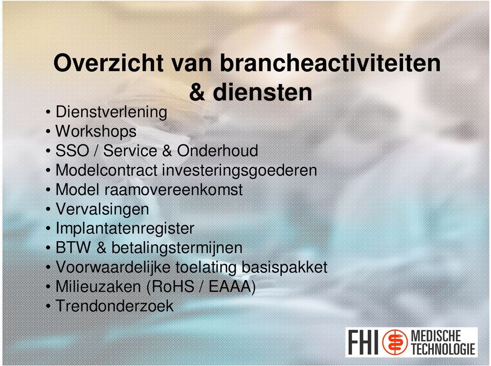 raamovereenkomst Vervalsingen Implantatenregister BTW &