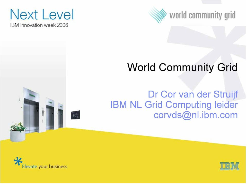 IBM NL Grid Computing