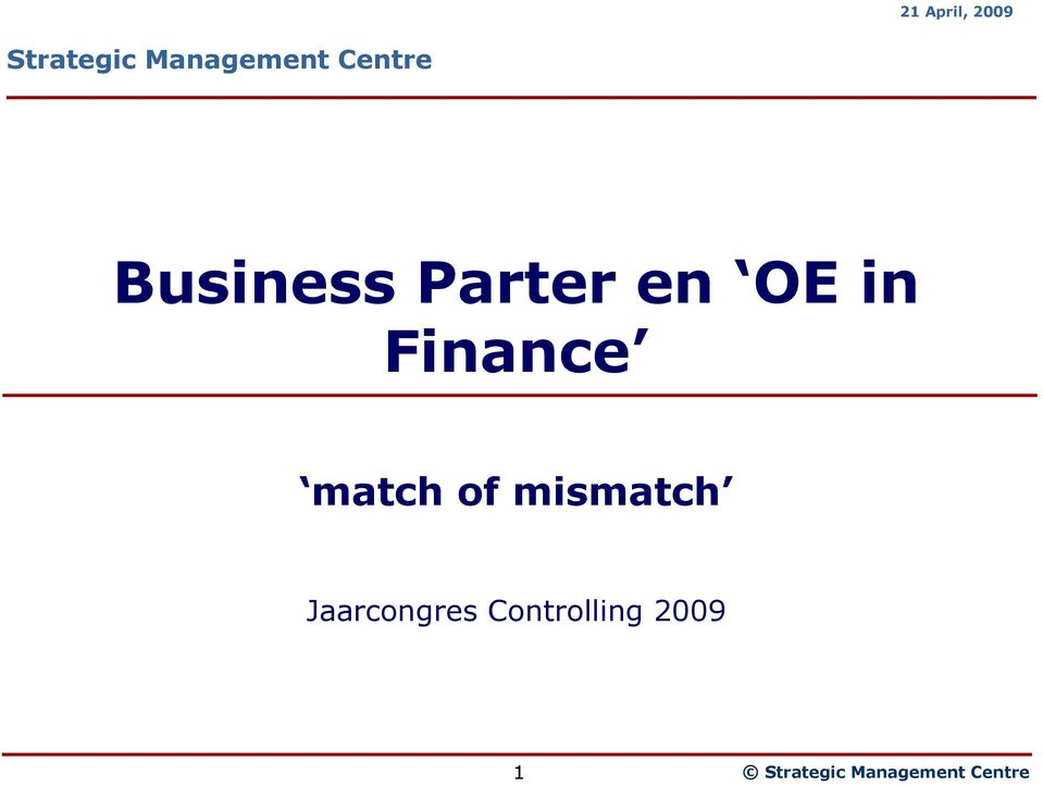 Finance match of mismatch