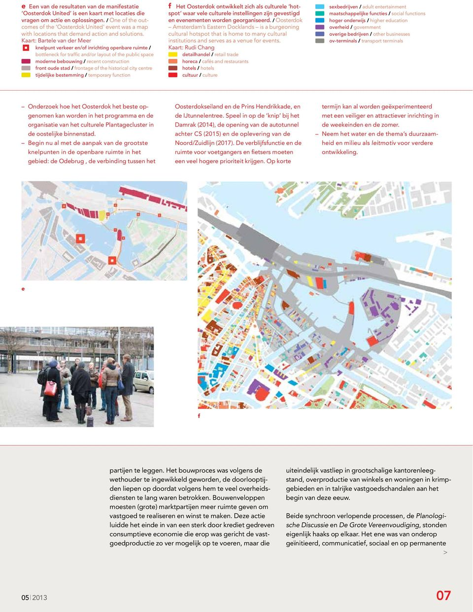 Kaart: Bartele van der Meer knelpunt verkeer en/of inrichting openbare ruimte / bottleneck for traffic and/or layout of the public space moderne bebouwing / recent construction front oude stad /