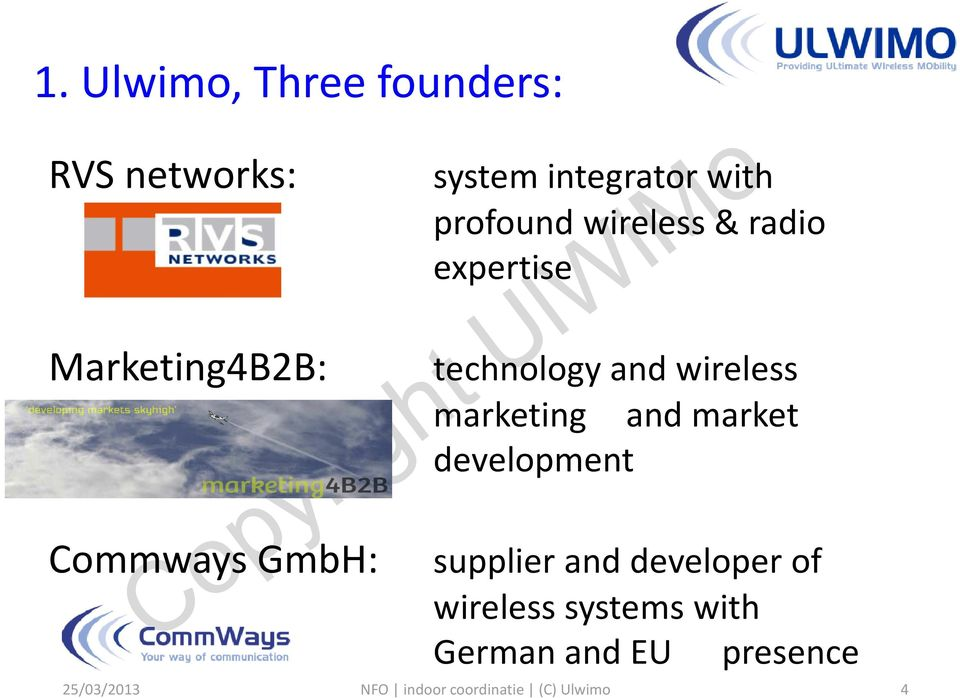 and wireless marketing and market development Commways GmbH:
